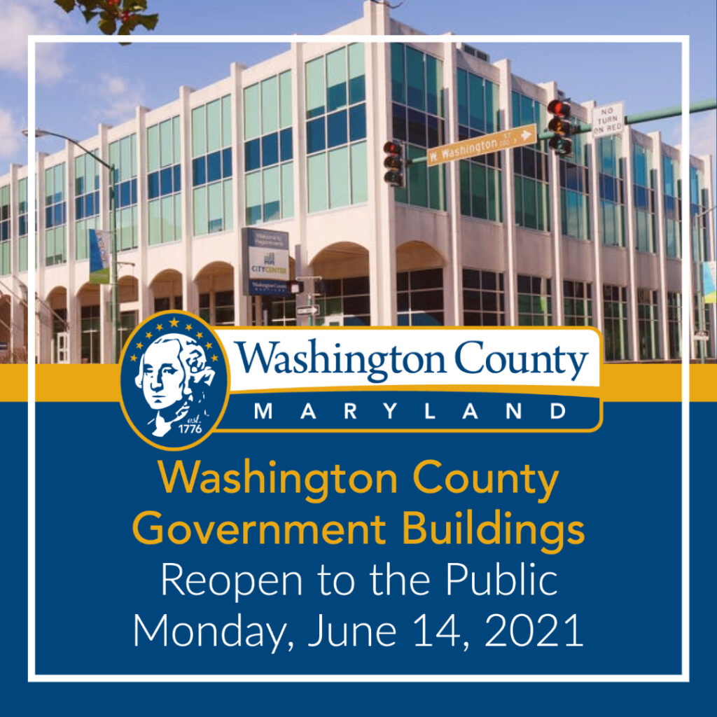 Washington County Government Buildings Reopen to the Public Monday, June 14, 2021