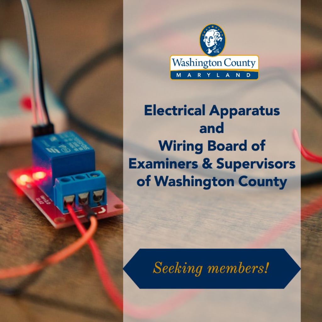 Seeking Applicants For Electrical Apparatus And Wiring Board Of Examiners And Supervisors Of Washington County Washington County